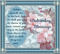 Wednesday Blessings (Psalm 37:4-5)