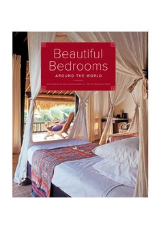 ABRAMS  Beautiful Bedrooms Around The World  $24.99