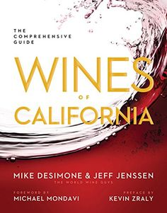 Wines of California The Comprehensive Guide -- For more information, visit image link.