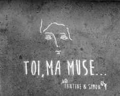 Toi, ma Muse... In the streets of Paris • By Fantine & Simon •
