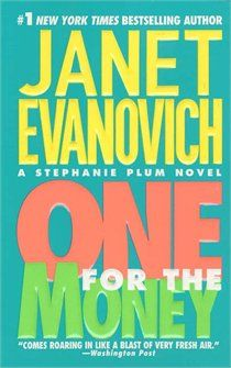 Janet Evanovich. One For the Money.