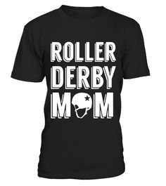 """# Roller Derby Mom T-shirt . Special Offer, not available in shops Comes in a variety of styles and colours Buy yours now before it is too late! Secured payment via Visa / Mastercard / Amex / PayPal How to place an order Choose the model from the drop-down menu Click on """"Buy it now"""" Choose the size and the quantity Add your delivery address and bank details And that's it! Tags: Roller Derby Shirt, Roller Derby T Shirt, Roller Derby Tshirt, Roller Derby, Funny Tee Shirts, Cool T Shirts, Xmas Shirts, School Shirts, Christmas Shirts, Christmas Ideas, Gifts For Personal Trainer, Personal Fitness"""