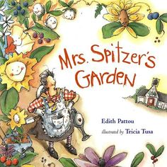 Spitzer's Garden written by Edith Pattou and illustrated by Trisha Tusa is a wonderful children's book. It compares the similarities between a teacher and how she helps her garden grow and how she helps her class grow. Beginning Of The School Year, Last Day Of School, New School Year, School Stuff, Starting School, Garden Theme Classroom, Classroom Themes, Future Classroom, Classroom Door