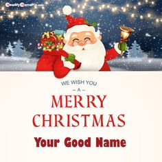 We Wish you a Merry Christmas. Happy new year. Santa Claus character with big signboard. Merry Santa Clause with jingle bell. Holiday greeting card with Christmas snow. Christmas Greeting Cards Images, Merry Christmas Pictures, Merry Christmas Wallpaper, Christmas Names, Merry Christmas And Happy New Year, Christmas Greetings, Happy Birthday Wishes Photos, Xmas Wishes, Christmas Day Celebration