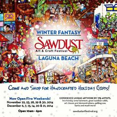 The Sawdust Art Festival Annual Winter Fantasy runs through December 2014 in Laguna Beach, California, featuring handmade art and crafts for sale. Sawdust Art Festival, Outdoor Cafe, Craft Sale, Laguna Beach, Zoo Animals, Handmade Art, Holiday Gifts, Arts And Crafts, Entertaining