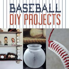 Baseball DIY Projects
