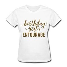GOLD GLITZ PRINT! Birthday Girl's Entourage, Birthday Shirt, Women's T-Shirt - mens black collarless shirt, mens white long sleeve button down shirt, shirt sale *sponsored https://www.pinterest.com/shirts_shirt/ https://www.pinterest.com/explore/shirts/ https://www.pinterest.com/shirts_shirt/printed-shirts/ https://www.jackthreads.com/clothing/shirts/334