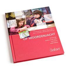 Op woordenjacht - Dit boek laat zien hoe leerkrachten de hele schooldag door kunnen werken aan uitbreiding van de woordenschat van je kind. Ook heel informatief voor ouders!