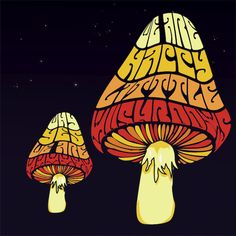"☮ American Hippie Psychedelic Art ~ ""Are we Happy little mushrooms? Why Yes we are!"""
