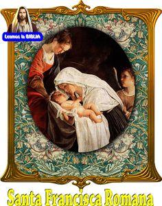 Leamos la BIBLIA: Santa Francisca Romana
