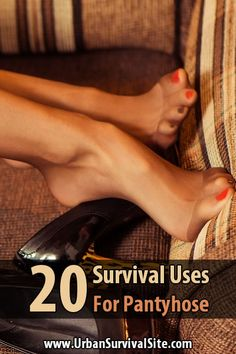 If you're prepping on a budget, be sure to add some pantyhose to your supplies. Here are 20 ways you can use pantyhose for survival.