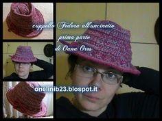 cappello Fedora all'uncinetto prima parte - YouTube