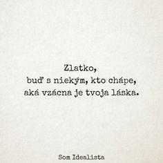 Nádherné myšlienky dvoch Slovákov sa Facebookom šíria bleskovou rýchlosťou. Inšpiratívne obrázky ešte nikdy neboli také trefné Digital Marketing Trends, Motto, Tattoo Quotes, Life Quotes, Advice, Love, Motivation, Feelings, Sayings