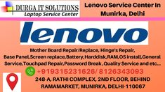 Call 43093 / Lenovo Service Center In Munirka, Delhi will provide cheap level laptop repair services at a better price with all accessories. Laptop Screen Repair, Microsoft Corporation, Data Recovery, 2nd Floor
