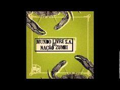 Mundo Livre s/a vs Nação Zumbi -2013 (Full Album)