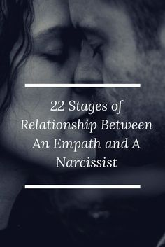22 Stages of Relationship Between An Empath and A Narcissist thinkpositive relationship Empath Narcissist is part of Relationship quotes - Narcissist And Empath, Dating A Narcissist, Narcissist Quotes, Relationship With A Narcissist, Toxic Relationships, Relationship Advice, Marriage Tips, Struggling Relationship Quotes, Healthy Vs Unhealthy Relationships