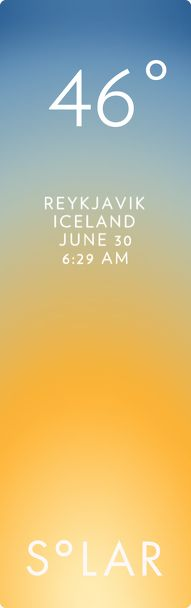 Reykjavik weather has never been cooler. Solar for iOS.