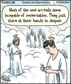 their Hands in Despair Bizarro in heaven without cell phonesBizarro in heaven without cell phones Funny Shit, The Funny, Funny Jokes, Hilarious, Funny Laugh, Funny Stuff, Humor Religioso, Christian Cartoons, Christian Humor