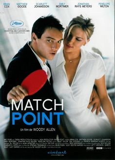 Match Point. un drama genial de Woody Allen