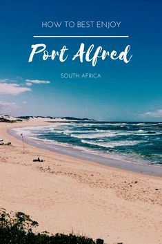 Canoe,cruise, beach hop and so much more along South Africa's sunshine coast in the beautiful town of Port Alfred.