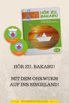 Sprachförderung Konzept Ohrwurm Bakabu Singen Sprechen Sprache