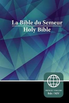 Semeur, NIV, French/English Bilingual Bible, Hardcover  This French / English Bilingual Bible presents a side-by-side treatment of the contemporary French La Bible du Semeur translation and the accurate, readable, and clear English New International Version (NIV)