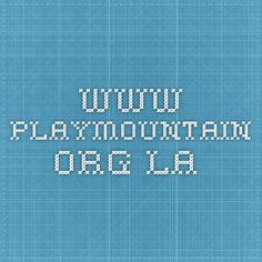 www.playmountain.org LA