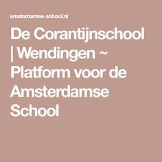 De Corantijnschool   Wendingen ~ Platform voor de Amsterdamse School