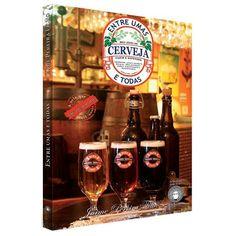 Livro: Entre Umas e Todas – Meu Jeito de Entender e Fazer Cerveja