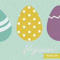 Feliz Páscoa, Tanlupers! :)