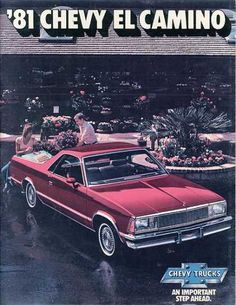 """country-boy Cadillac""  1981 Chevy El Camino love the old school ad :)"