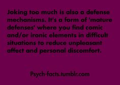 Defense Mechanism- Joking  psych-facts