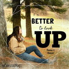 It is better to look up! #PresidentMonson When you're going through a hard time or even if you're just having a normal day, remember to look up! Your Heavenly Father is always there, waiting to hear from you! Photo by @tracybphoto. Model @katiefaye432 #CelestialShineMagazine #sharegoodness #chinup #hope #iamamormon