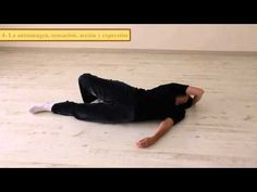 Método Feldenkrais de Educación Somática, el cuerpo en movimiento como eje de transformación - YouTube