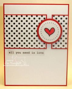 All You Need Is Love by Janet Hunnicutt - Cards and Paper Crafts at Splitcoaststampers