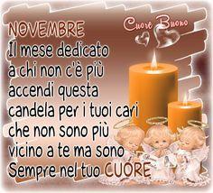 Novembre immagine #581 - Novembre Il mese dedicato a chi non c'è più accendi questa candela per i tuoi cari che non sono più vicino a te ma sono sempre nel tuo cuore Mamma Rosa, Funny Test, Pillar Candles, Genere, Nostalgia, Anna, Shabby, Facebook, Sky