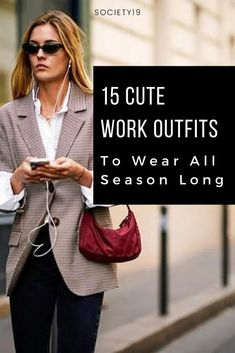 15 Cute Work Outfits To Wear All Season Long