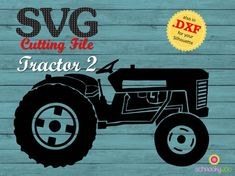 INSTANT DOWNLOAD Cutting File Tractor 2 .svg and by Schnookywoo