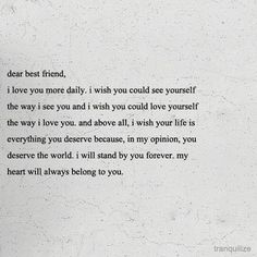 best friend:) whew- they are few and far between but this says it PERFECTLY!