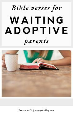 The adoption wait can be so incredibly challenging. These are some of the Bible verses that have sustained us over our three year journey.