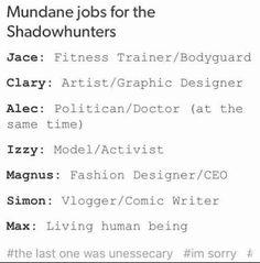 Mundane jobs for Shadowhunters   *cries*
