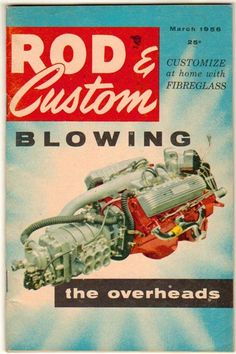 Rod & Custom Mar 1956 Old Vintage Classic Car Magazine Engine Drag Racing Barris
