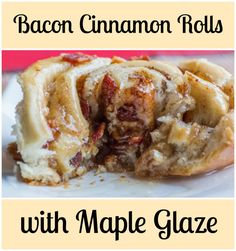 Bacon Cinnamon Rolls with Maple Glaze for #SundaySupper from Sew You Think You…