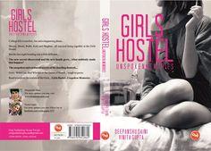 """Girls Hostel - Unspoken Memories""  www.facebook.com/GirlsHostelUnspokenMemories"