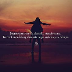 """Jangan tanyakan apa alasanku mencintaimu..Karna Cinta datang dari hati tanpa ku tau apa sebabnya."" . .  kiriman dari @putrialya393 . .  Tag like dan comment.  Kirim (DM /Like) kata-kata buatanmu ya.  #katakata #quotes #quotesoftheday #pathdaily #pathindonesia #yangterdalam #pecahankaca #catatanfilm #melodydalampuisi #sajak #puisi #sastra #kutipan Happy Quotes, Love Quotes, Inspirational Quotes, Quotations, Qoutes, Cinta Quotes, Strong Words, Quotes Indonesia, Caption Quotes"