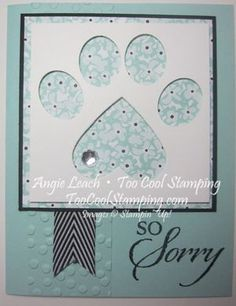 So Sorry Punched Paw Sympathy - loss of pet, small oval punch, sweet sorbet dsp, heart framelits, stampin up, too cool stamping