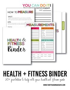 Printable Fitness & Health Binder - print over 20 printables to help you on your health journey.  www. thirtyhandmadedays.com