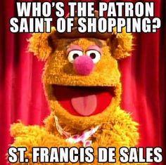Wakka wakka wakka!!..........remain calm and laugh.......Catholics are allowed a sense of humor!