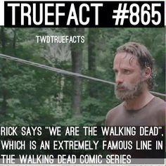 """You are watching the movie The Walking Dead on The Walking Dead takes place after the onset of a worldwide zombie apocalypse. The zombies, colloquially referred to as """"walkers"""", shamble towards living humans Walking Dead Facts, Walking Dead Show, Walking Dead Zombies, Fear The Walking Dead, Rick Grimes, Twd Memes, True Facts, Dead Man, Best Shows Ever"""