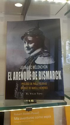 """El arenque de Biscmark"" de Jean-Luc Mélenchon. El Viejo Topo."